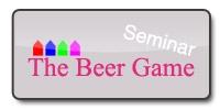 The Beer Game - Seminar